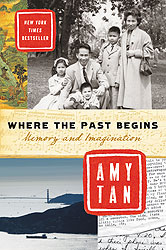 Where the Past Begins: A Writer's Memoir
