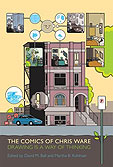 The Comics of Chris Ware: Drawing Is a Way of Thinking