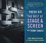 Fresh Air : The Best of Stage & Screen