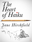 The Heart of Haiku (Kindle Single)