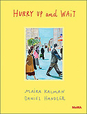 Hurry Up and Wait, with Maira Kalman