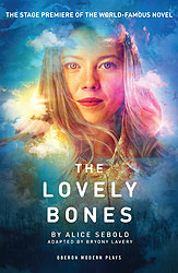 The Lovely Bones play<br />adapted by Bryony Lavery