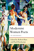 Modernist Women Poets: An Anthology, edited by Robert Hass & Paul Ebenkamp