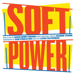 Soft Power </br>(Original Cast Recording)