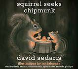 Squirrel Seeks Chipmunk: A Modest Bestiary [Unabridged CD]