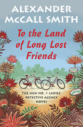 To the Land of Long Lost Friends (LDA #20)
