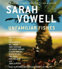 Unfamiliar Fishes Unabridged audio CD