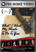 What I Want My Words to Do to You (DVD)